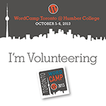 WordCamp Toronto 2013 - Volunteering